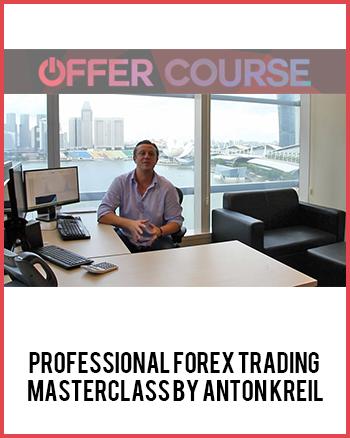 Anton Kreil - Professional Forex Trading Masterclass